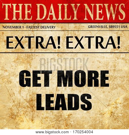 get more leads, newspaper article text
