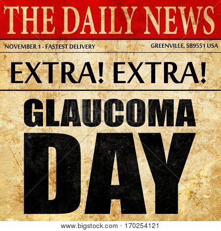 glaucoma day, newspaper article text