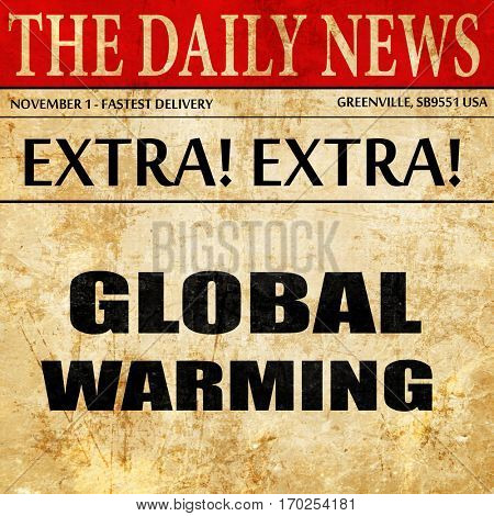 global warming, newspaper article text