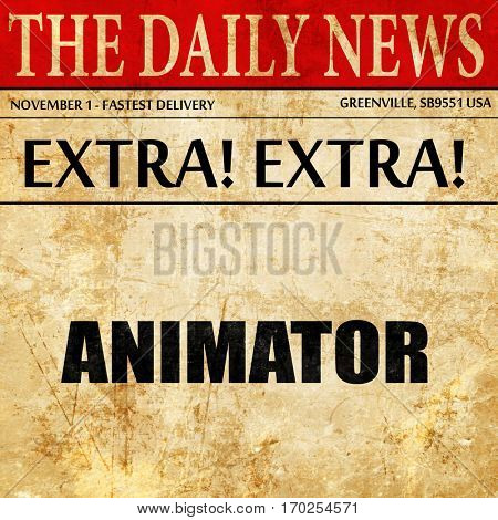 animator, newspaper article text