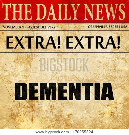 dementia, newspaper article text