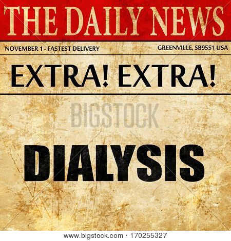 dialysis, newspaper article text