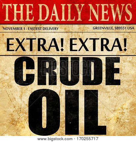 crude oil, newspaper article text