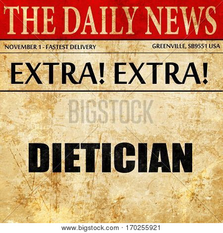 dietician, newspaper article text