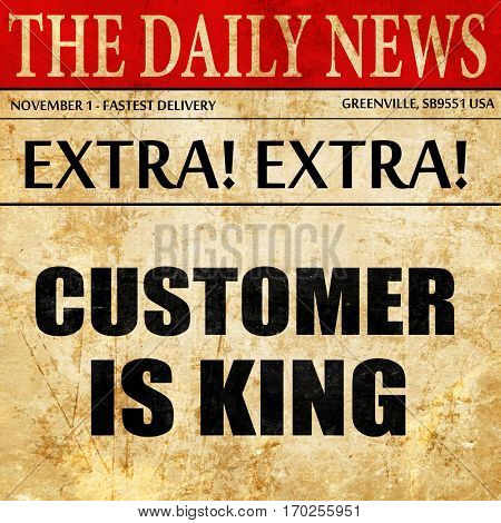 customer is king, newspaper article text