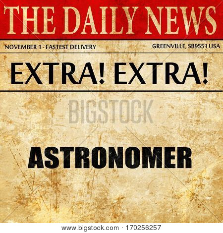 astronomer, newspaper article text