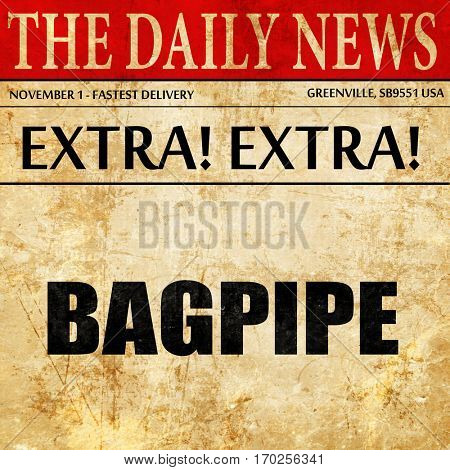 bagpipe, newspaper article text