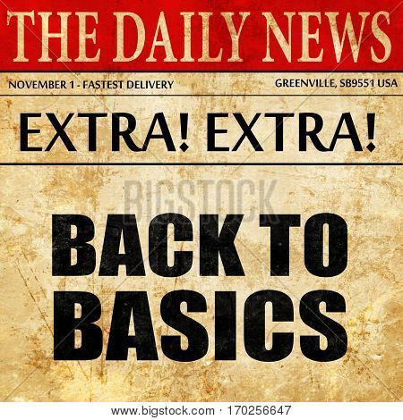 back to basics, newspaper article text