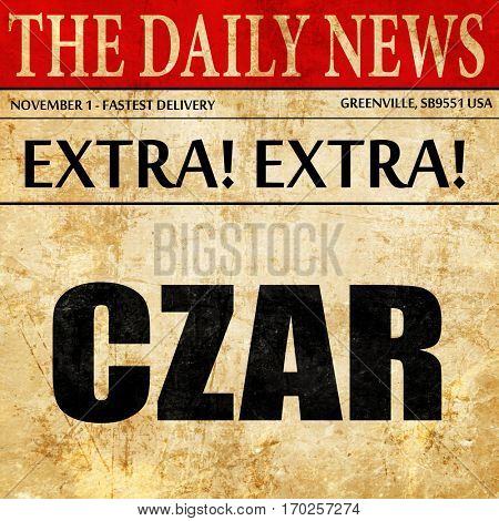 czar, newspaper article text