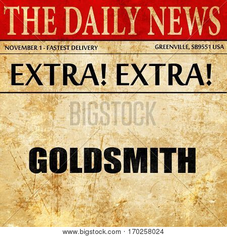 goldsmith, newspaper article text