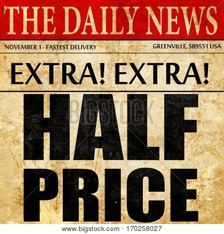half price, newspaper article text