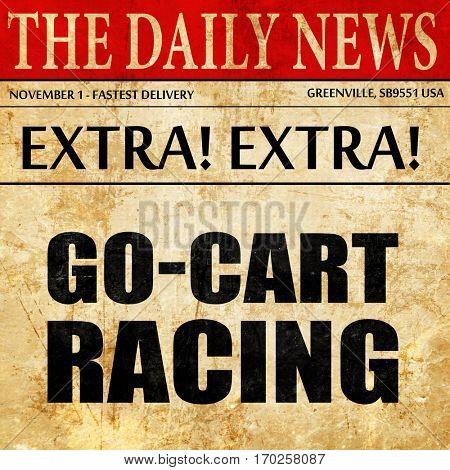 go cart racing, newspaper article text