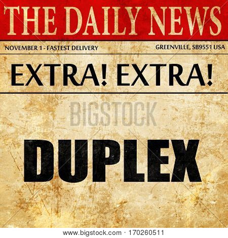 duplex, newspaper article text