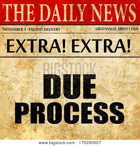 due process, newspaper article text