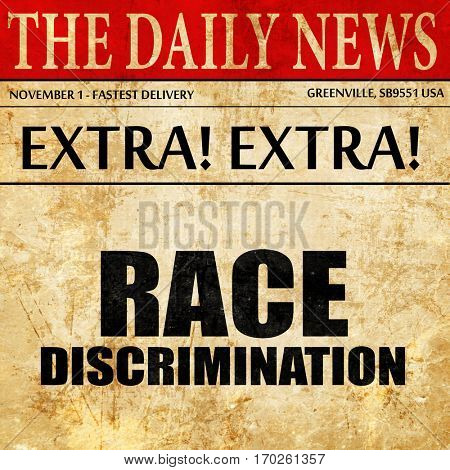 race discrimination, newspaper article text