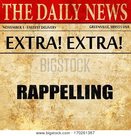 rappelling, newspaper article text