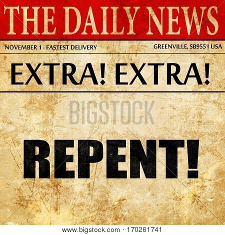 repent, newspaper article text