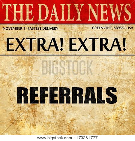 referrals, newspaper article text