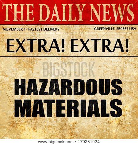 hazardous materials, newspaper article text