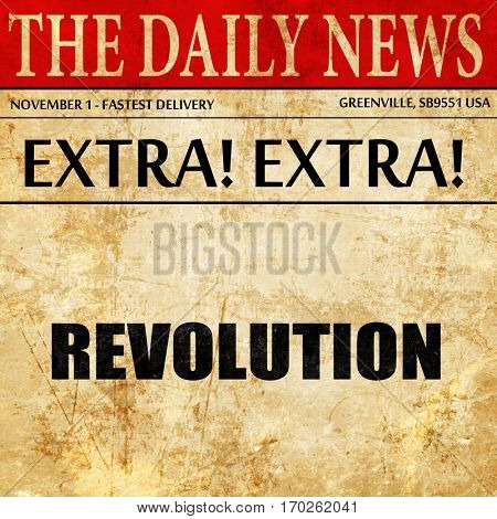 revolution, newspaper article text