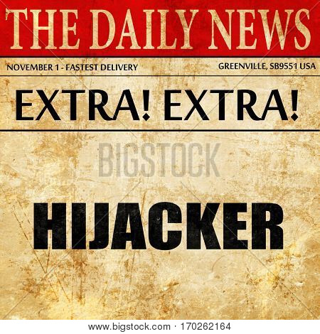 hijacker, newspaper article text