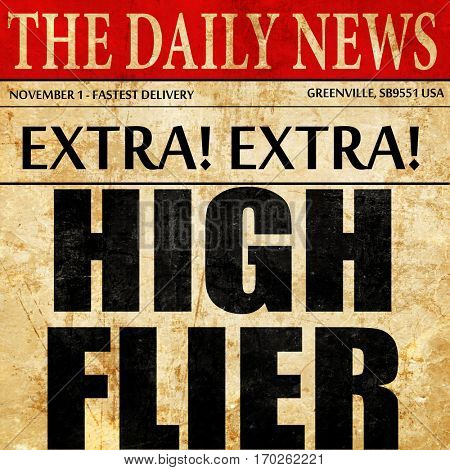 high flier, newspaper article text