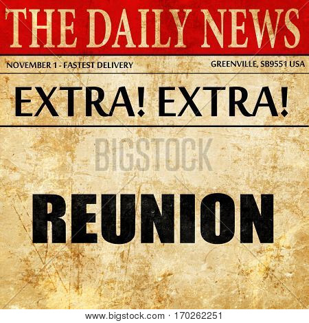 reunion, newspaper article text