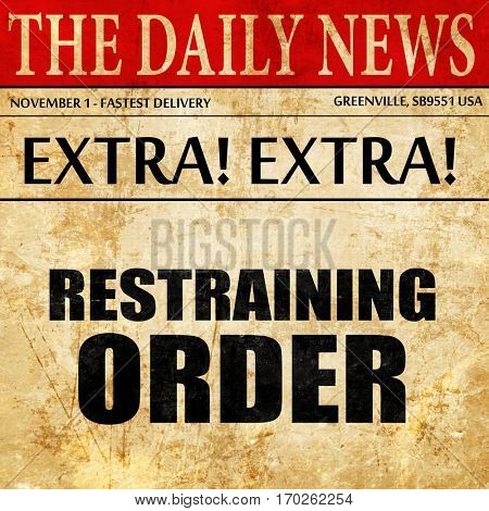 restraining order, newspaper article text
