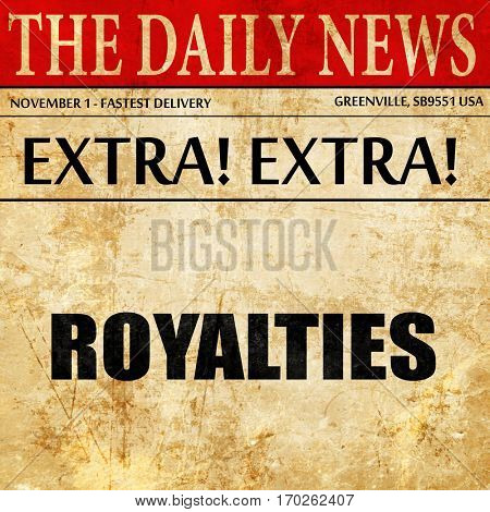 royalties, newspaper article text