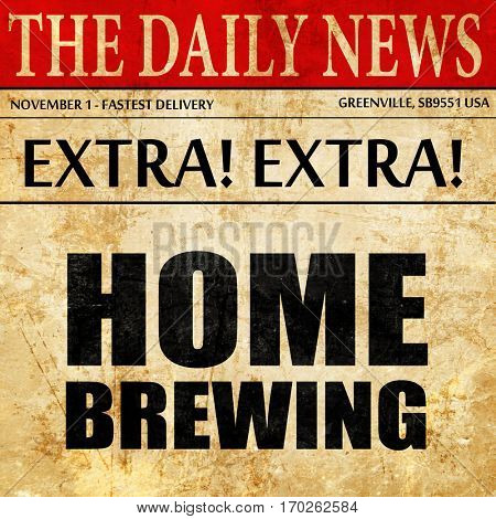 home brewing, newspaper article text