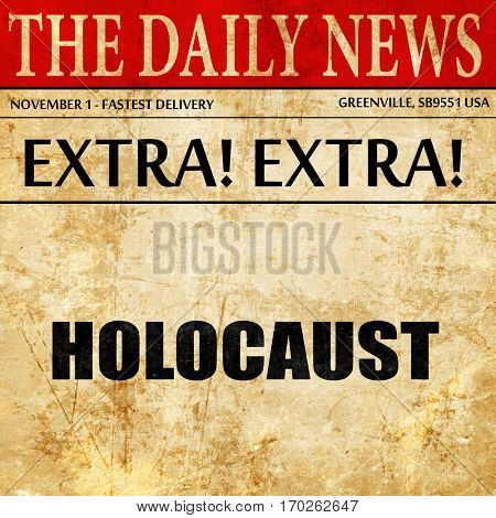 holocaust, newspaper article text