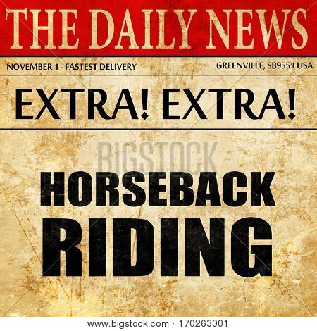 horseback riding, newspaper article text