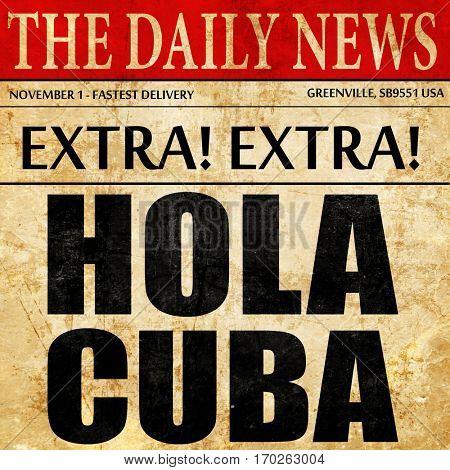 hola cuba, newspaper article text