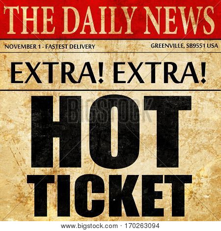 hot ticket, newspaper article text