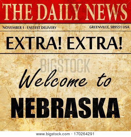 Welcome to nebraska, newspaper article text