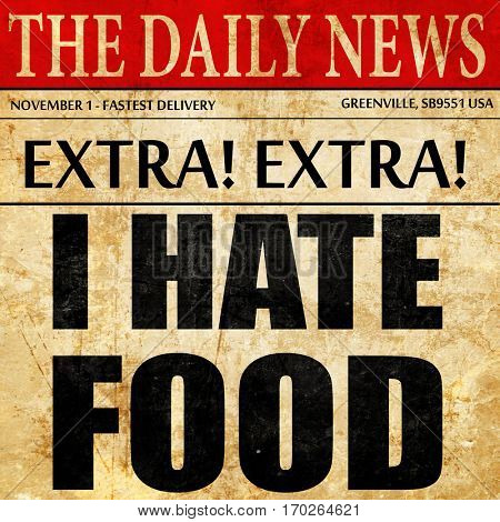 i hate food, newspaper article text