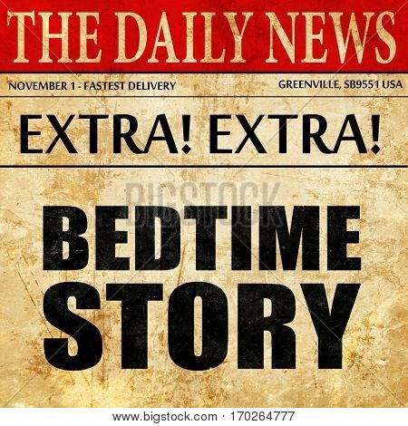 bedtime story, newspaper article text