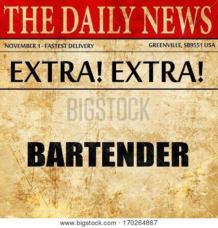bartender, newspaper article text