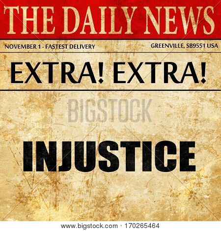 injustice, newspaper article text