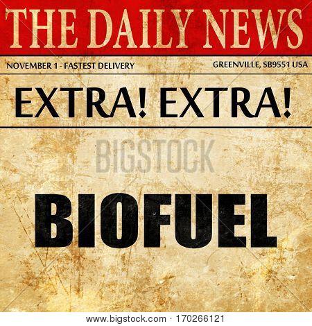 biofuel, newspaper article text