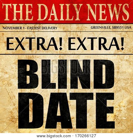 blind date, newspaper article text