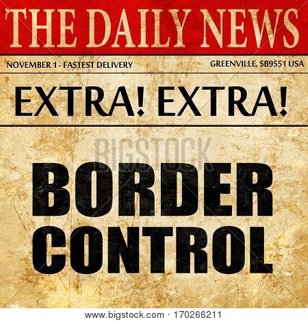 border control, newspaper article text