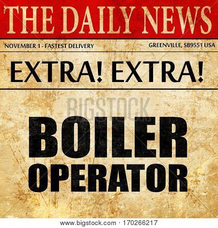 boiler operator, newspaper article text