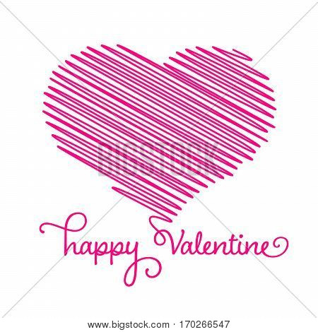 Heart - pencil scribble sketch drawing with Happy Valentine calligraphic text in pink on white background. Valentine card doodle concept. Vector illustration.