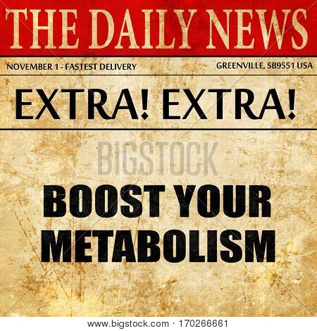 boost your metabolism, newspaper article text