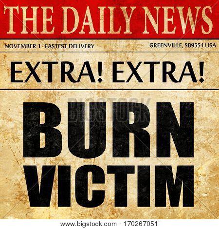 burn victim, newspaper article text