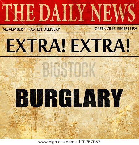 burglary, newspaper article text