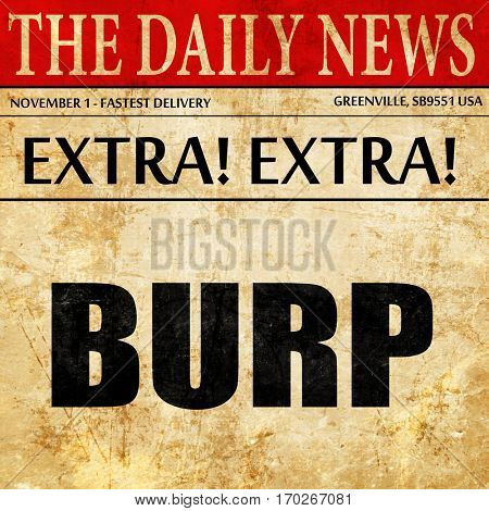 burp, newspaper article text