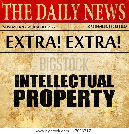 intellectual property, newspaper article text