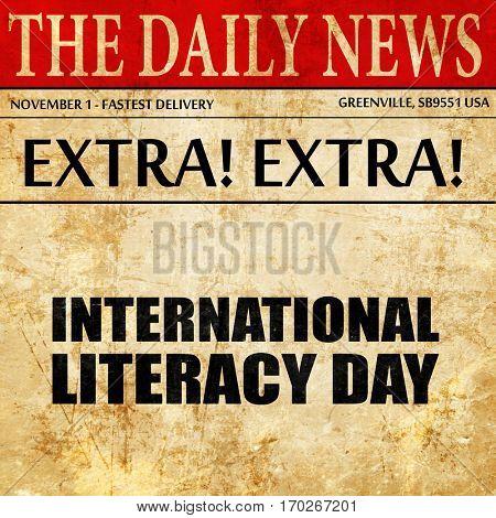 international literacy day, newspaper article text